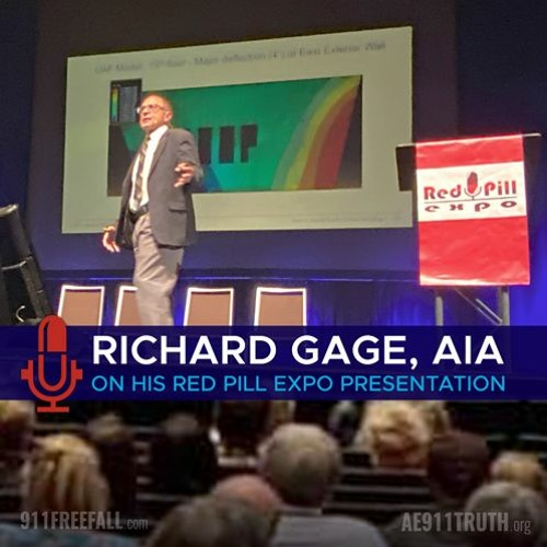 Richard Gage, AIA, on his Red Pill Expo Presentation