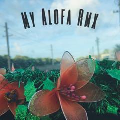 My Alofa Rmx ft. Yxngty ( Prod - RVII )