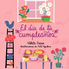 """El """"Feliz Cumpleaños"""" de Violeta Parra"""