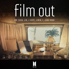 BTS (방탄소년단) Film out (AIKI REMIX)