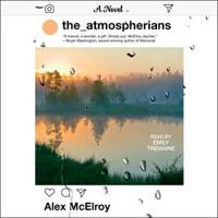 THE ATMOSPHERIANS Audiobook Excerpt
