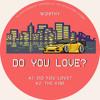Do You Love? (Original Mix)
