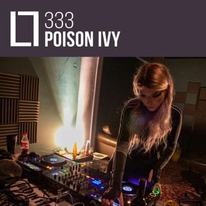 Loose Lips Mix Series - 333 - Poison Ivy