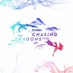 AhXon - Chasing Dragons 2020 (Free Download) King Step Release