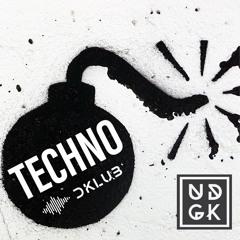 Underground Kollektiv Presents DKLUB   TECHNO BOMB   #001