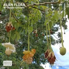 Alien Flora w/ Claudia (Deviant) ─ Noods Radio (01.06.2021)