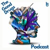 Download The Good Drugs Ep 14: Damnit Something Gon Happen Mp3