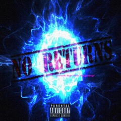 No Returns (prod by NO AGONY)