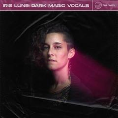Iris Lune - Dark Magic Vocals