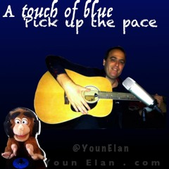 A Touch Of Blue - Pick up the pace (Party Edit)