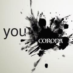 YOU CORONA SONG