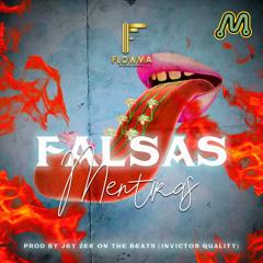 FlowMa - Falsas Mentiras (Prod. By Jay Zee On The Beat)