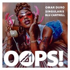 Omar Duro & Singularis VS Blu Cantrell