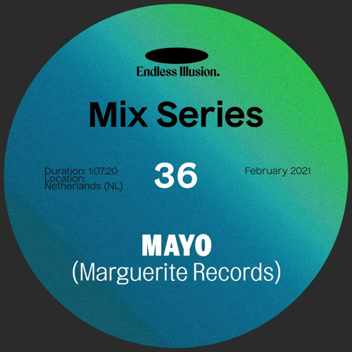 Endless Illusion Mix #36   Mayo