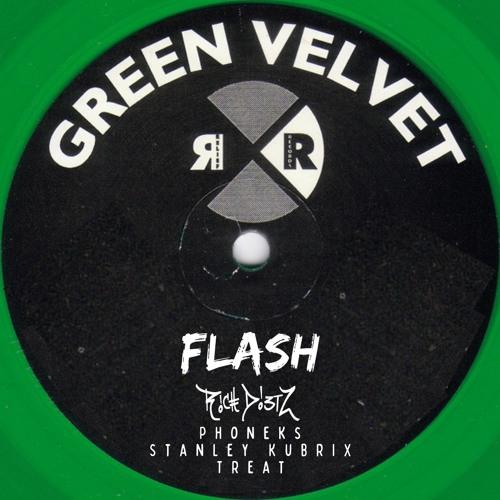 Green Velvet - Flash (Rich DietZ, Phoneks, Stanley Kubrix Treat)