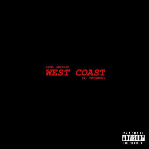 WEST COAST (feat. YDSdroopy)