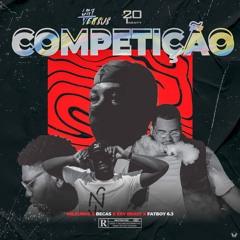 Competição (ft. Fatboy6.3) [Prod. by Nosso Studio]