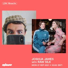 Joshua James with RAW SILK - 27 September 2021
