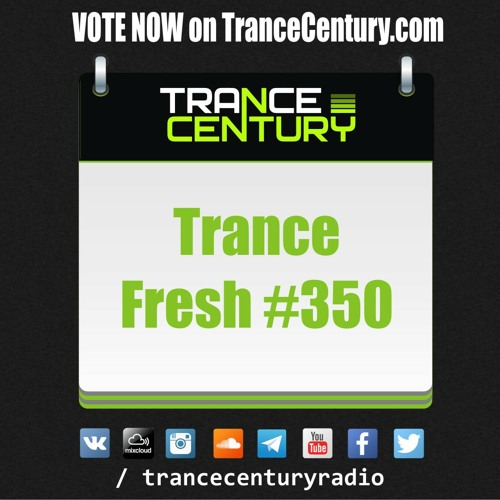 #TranceFresh 350