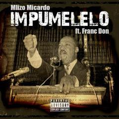 Mlizo Micardo × Franc Don Impumelelo (prod.Depo)