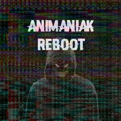 Animaniak - Reboot