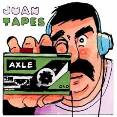 JUAN TAPES 040 - AXLE