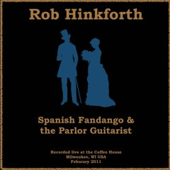 Spanish Fandango & The Parlor Guitarist (Live)
