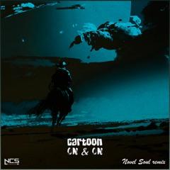 Cartoon - On & On (ft. Daniel Levi) [Novel Soul remix]