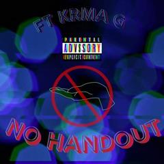 No Handout FT. KRMA G