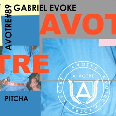 Gabriel Evoke - Pitcha