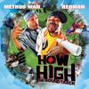 How High (Remix)