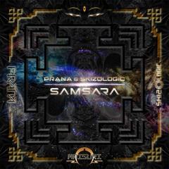 MD064 PRANA & Skizologic - Samsara