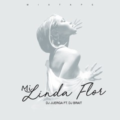 MI LINDA FLOR BABY RANKS [DJ JUERGA Ft DJ BRAIT]