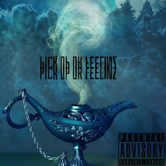 Pick Up Ur Feelinz (prod. by RICCI)