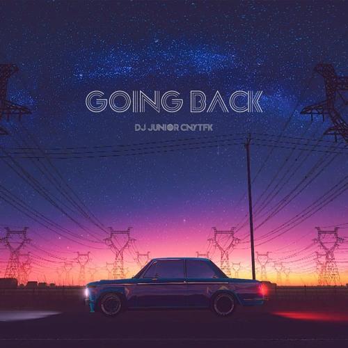 DJ Junior CNYTFK - Going Back