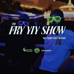 THE FRY YIY SHOW EP 32
