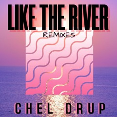 Like The River (Silver Remix)