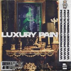 Luxury Pain [ProdBySerious.com]