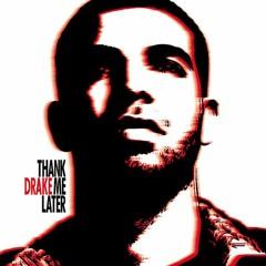Episode 014| Drake's Thank Me Later 2010 (w/ Anna M)