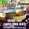 Jawsh 685 x Jason Derulo - Savage Love (Laxed Siren Beat) (Rambay Nice To Meet You Remix)