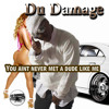 Download You aint never met a dude like me Mp3