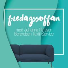 Fredagssoffan med Johanna Persson vd på Berendsen