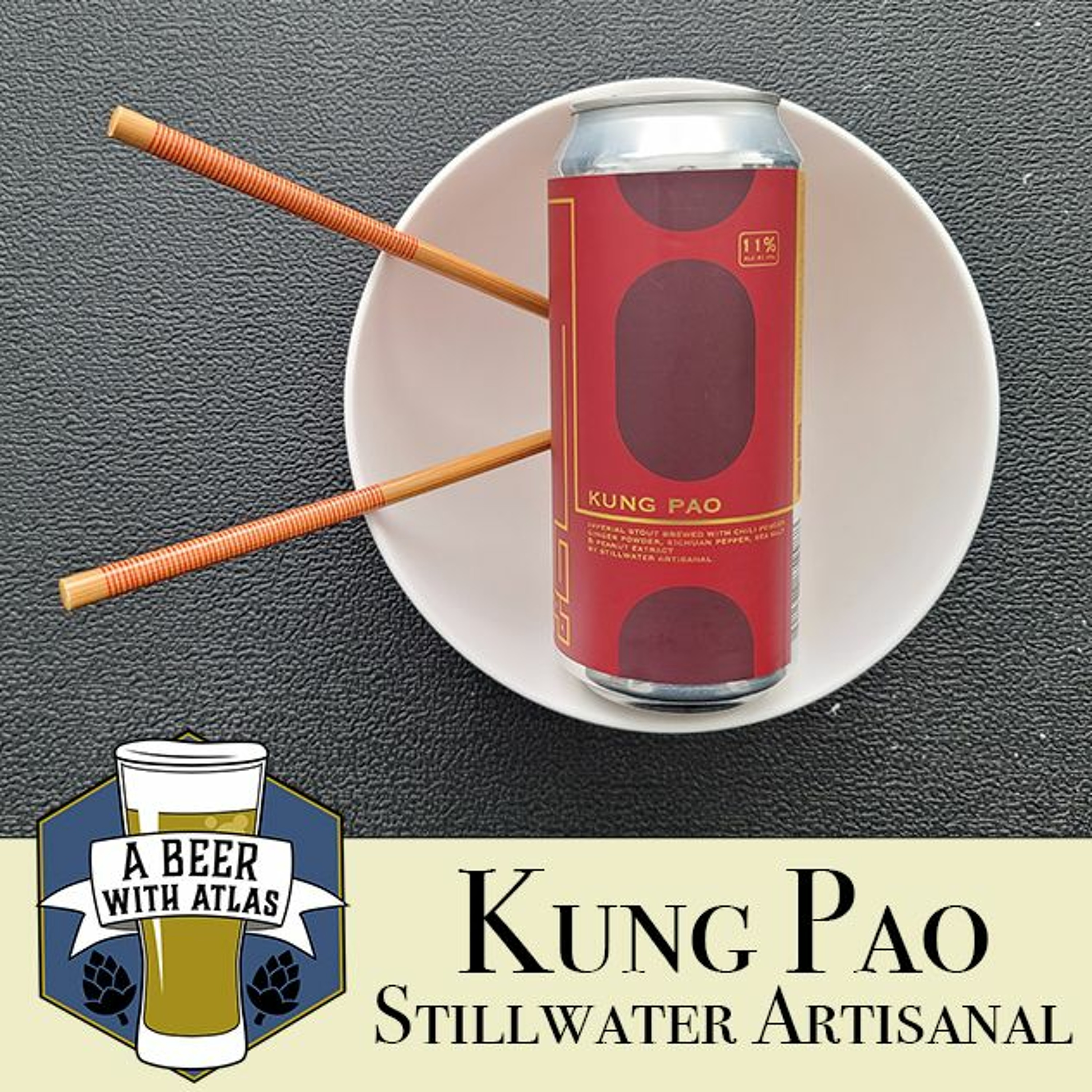 Kung Pao Imperial Stout, Stillwater Artisanal - Beer With Atlas 130 - craft beer for travel nurses