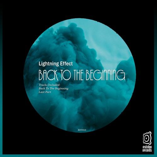 Lightning Effect - Back To The Beginning (Original Mix)