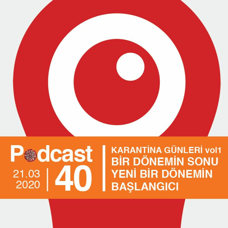 EP40 / Karantina Günleri vol1 (Konuk: Ersan Çongar)