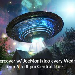 UFO Undercover w Joe Montaldo tonight's guest Charles Christian from Weird Tales Radio