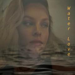 Water Love
