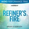 Refiner's Fire (Original Key With Background Vocals)