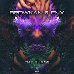 Browkan & Fnx - The Surge (Original Mix) | OUT NOW !!!