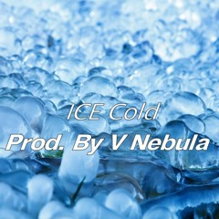 """""""ICE Cold""""[V Nebula] Hip-Hop Beat"""